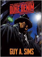 Duke Denim The Cold Hard Cases of Duke Denim: Hold'Em Close