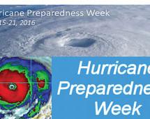 Hurricane Preparedness Week May 15-21, 2016
