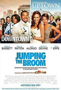 Jumping the broom poster PauPatton and Laz Alonso Star in the Romantic Comedy Jumping the Broom