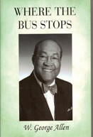 Atty. W. George Allen releases autobiography entitled, 'Where The Bus Stops'