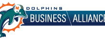 Miami Dolphins Press Release – DOLPHINS BUSINESS ALLIANCE (DBA) HONOR DON SHULA AT SUN LIFE STADIUM; ALSO HOSTED PANEL DISCUSSION WITH BILLY CORBEN, ALFRED SPELLMAN AND CURRENT PLAYERS