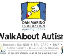 PRO-FOOTBALL HALL OF FAME QUARTERBACK DAN MARINO TO HOST THE DAN MARINO FOUNDATION WALKABOUT AUTISM
