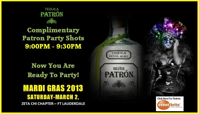 a  PATRON TEQUILA Now You Are Ready To Party   Mardi Gras 2013 | South Floridas Most Anticipated Party of the Year | Saturday, March 2, 2013 | Inverrary Resort   Lauderhill, Florida | ***Advance Tickets Online***