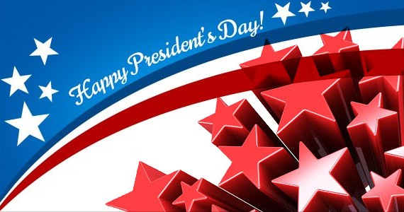 happy presidents day 2013 570x300 HAPPY PRESIDENTS DAY 2013!