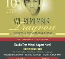 Inaugural Remembrance Dinner To Benefit The Trayvon Martin Foundation