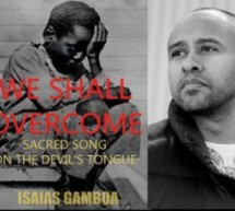 New book by Isaias Gamboa explores the legacy of 'We Shall Overcome'