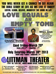 JEBA EASTER Live at the Littman Theater – Love Equals an Empty Tomb