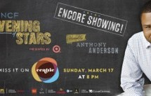 UNCF An Evening of StarsR Presented by Target – Encore Airing! – Sunday, March 17 at 8pmET