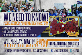 "1 MAY 1st: PUBLIC ASSEMBLY ABOUT IMMIGRATION REFORM"" plus 1 more"
