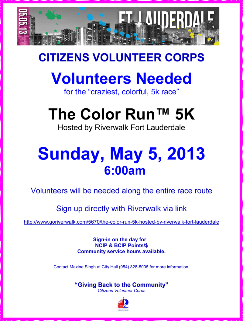 COLOR RUN 5 5 13  CVC Volunteers Needed!   April 6 & May 5