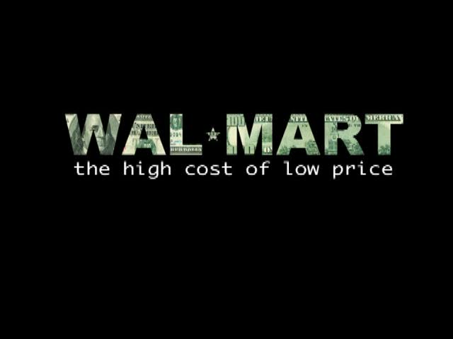 Disinfo WalMartTheHighCostOfLowPrice756 WAL MART: The High Cost of Low Price    teaser trailer
