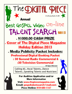 Video Flyer 2013 bwg 231x300 The Digital Piece Magazine Best Gospel Video Talent Search 2013