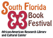 Dynamic South Florida Book Festival on July 26 and 27, 2013 at AARLCC