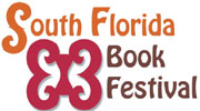 TWO WEEKS 1 Meticulous, moving and motivational: South Florida Book Festival