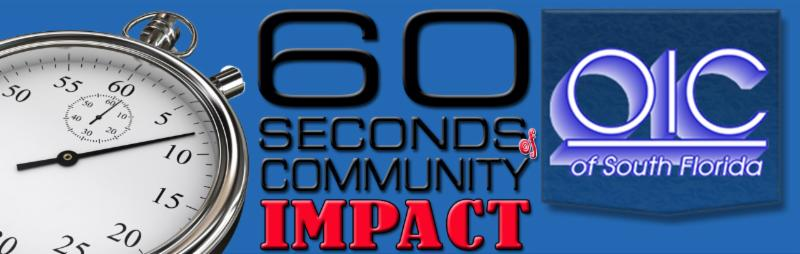 23  Inaugural OIC of South FL Community Impact Video Blog, Vol. 1