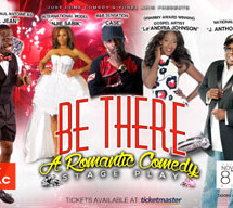 Just Come Comedy Productions & Yonel Aris presents hilarious romantic comedy stage play 'Be There'