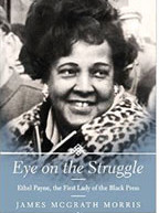 Ethel Payne, dubbed the First Lady of the Black Press