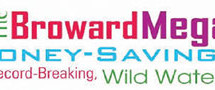 The Broward Mega, money-saving, record-breaking, wild water Switcheroo Contest is ready to make some lucky Broward homeowner a big winner
