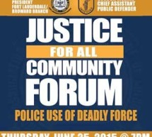 Justice for All Community Forum: Police Use of Deadly Force – Thursday, June 25, 2015