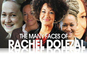 the-many-face-RachelDolezal