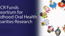 NIH funds consortium for childhood oral health disparities research