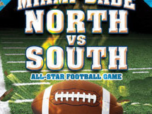 21st Annual Miami Dade North vs South All-Star Football Game