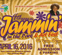4th Annual Jammin In The Park & Art Fest – April 16, 2016 @ 4pm – 10pm – FREE ADMISSION