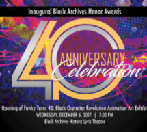 The Black Archives Historic Lyric Theater announces 40th Anniversary Celebration