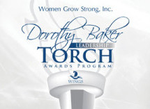 Women Grow Strong launches the Dorothy Baker Leadership Torch Awards Program